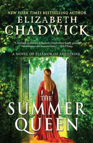 Cover of The Summer Queen: A Novel of Eleanor of Aquitaine