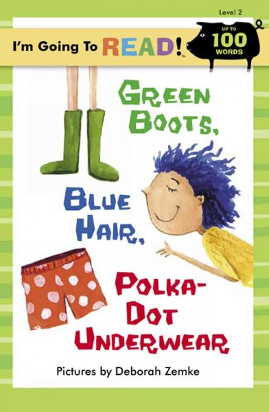 Cover of Green boots, blue hair, polka-dot underwear