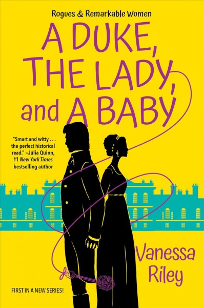 Cover of A Duke, the Lady, and a Baby