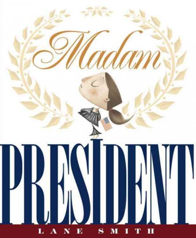 Cover of Madam President