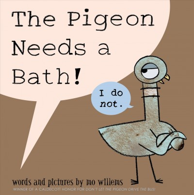 Cover of The Pigeon Needs a Bath!