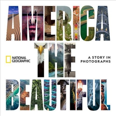 Cover of America the Beautiful: A Story in Photographs