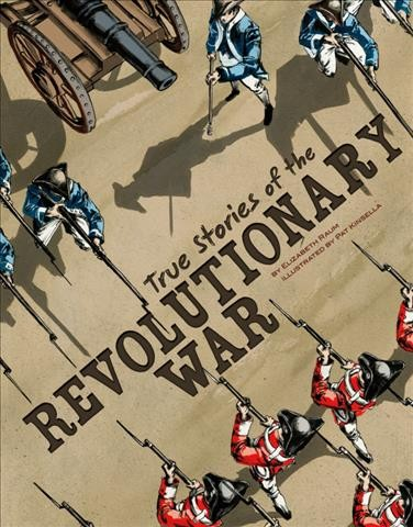 Cover of True Stories of the Revolutionary War