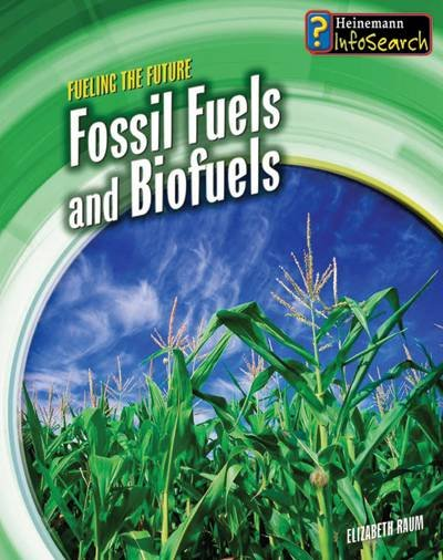 Cover of Fossil Fuels and Biofuels