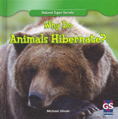Cover of Why Do Animals Hibernate?