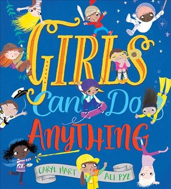 Cover of Girls Can Do Anything