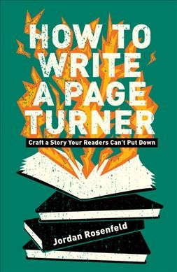 Cover of How to Write a Page Turner: Craft a Story Your Readers Can't Put Down