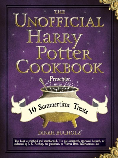 Cover of The Unofficial Harry Potter Cookbook Presents: 10 Summertime Treats