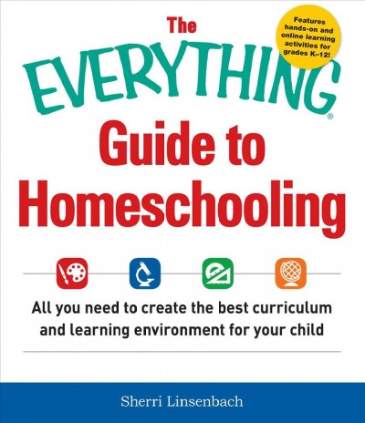 Cover of Everything Guide to Homeschooling