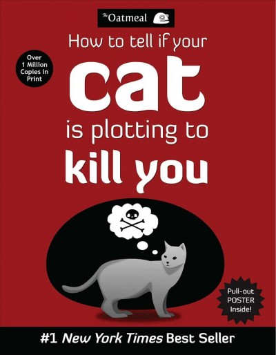 Cover of How to Tell If Your Cat is Plotting to Kill You