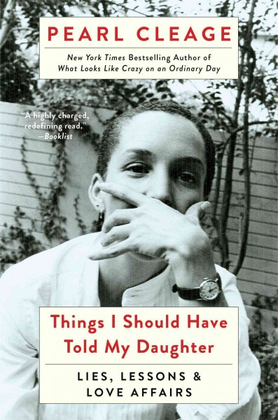 Cover of Things I Should Have Told My Daughter: Lies, Lessons & Love Affairs