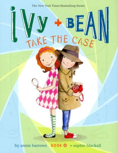 Cover of Ivy and Bean Take the Case