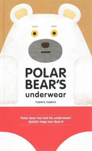 Cover of Polar Bear's Underwear