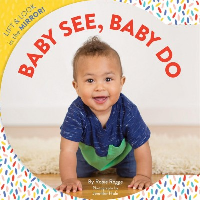 Cover of Baby See, Baby Do