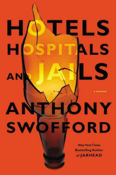 Cover of Hotels, Hospitals, and Jails: A Memoir