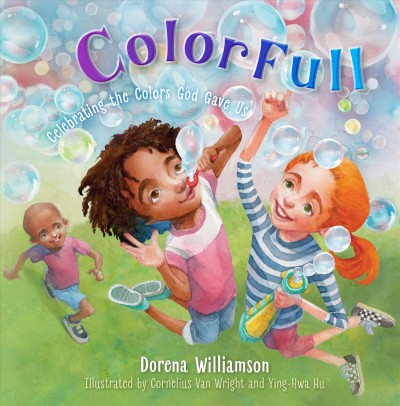 Cover of ColorFull: celebrating the colors God gave us