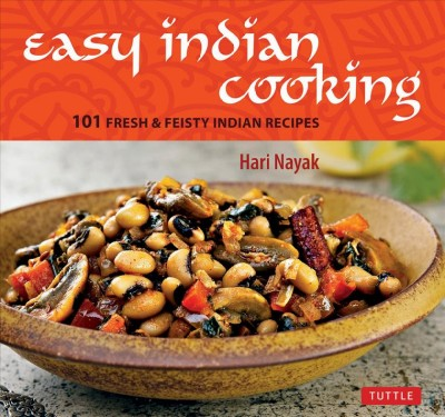 Cover of Easy Indian: 101 Fresh & Feisty Indian Recipes