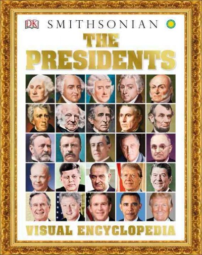 Cover of The Presidents: Visual Encyclopedia