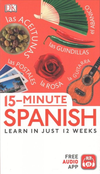 Cover of 15 Minute Spanish: Learn In Just 12 Weeks