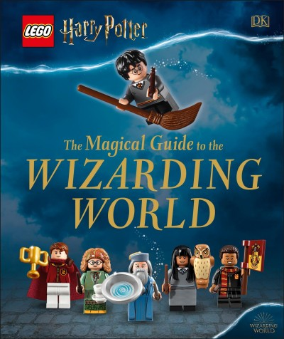 Cover of LEGO Harry Potter, the Magical Guide to the Wizarding World
