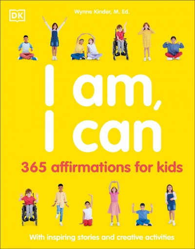 Cover of I Am, I Can: 365 Affirmation for Kids