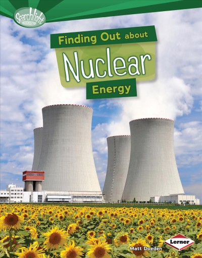 Cover of Finding Out About Nuclear Energy