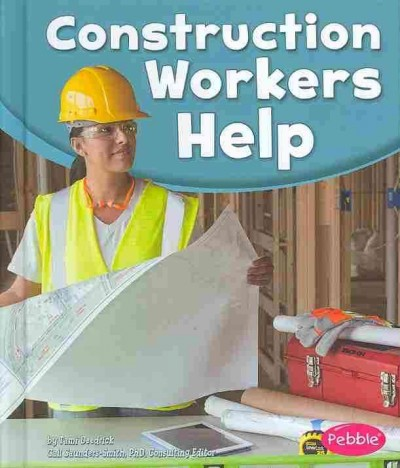 Cover of Construction Workers Help