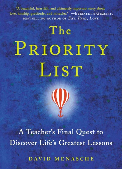 Cover of The Priority List: A Teacher's Final Quest to Discover Life's Greatest Lessons
