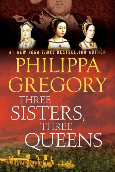 Cover of Three Sisters, Three Queens
