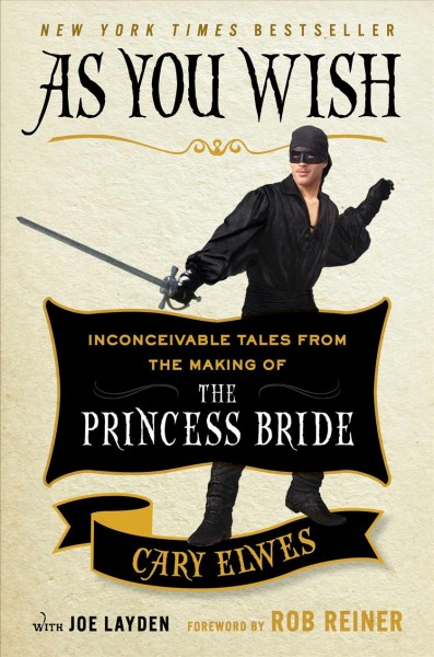 Cover of As You Wish: Inconceivable Tales from the Making of The Princess Bride
