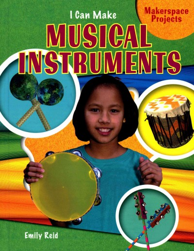 Cover of I Can Make Musical Instruments