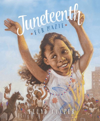Cover of Juneteenth for Mazie