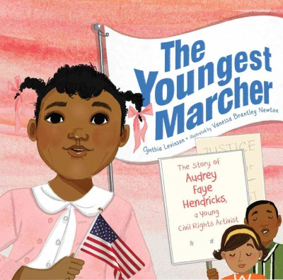 Cover of The Youngest Marcher : the story of Audrey Faye Hendricks, a young civil rights activist