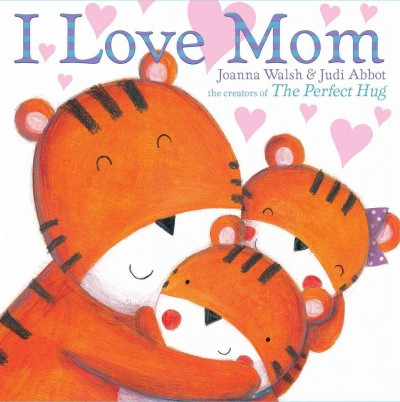 Cover of I Love Mom