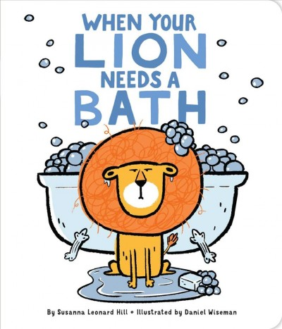 Cover of When Your Lion Needs a Bath