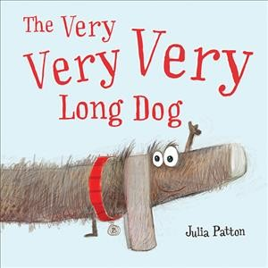 Cover of The Very, Very, Very Long Dog
