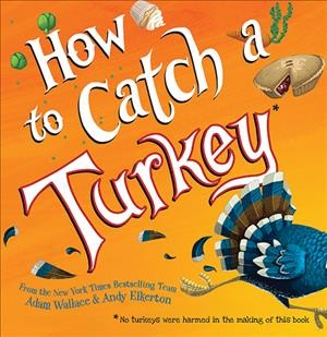 Cover of How to Catch a Turkey