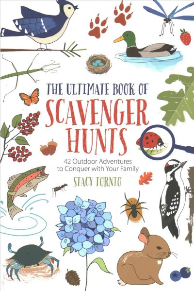 Cover of Ultimate Book of Scavenger Hunts: 42 Outdoor Adventures to Conquer with Your Family