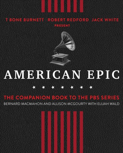 Cover of American Epic: When Music Gave America Her Voice