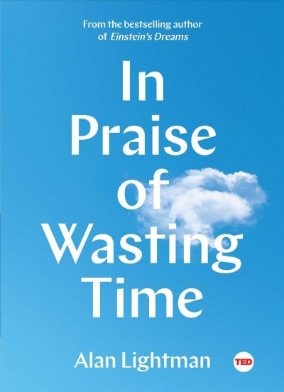 Cover of In Praise of Wasting Time (electronic resource)