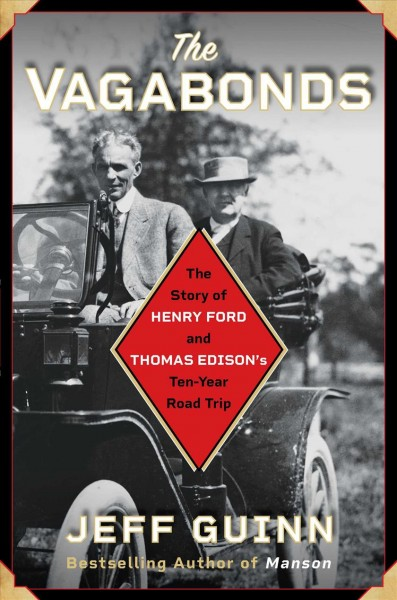 Cover of The Vagabonds: The Story of Henry Ford and Thomas Edison's Ten-Year Road Trip