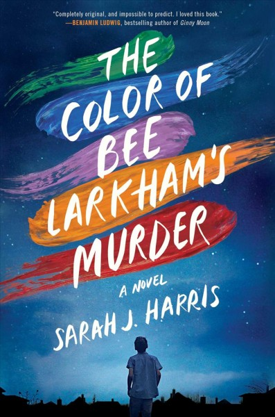 Cover of The Color of Bee Larkham's Murder