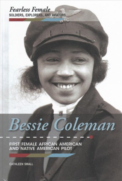 Cover of Bessie Coleman: First African American and Native American Pilot