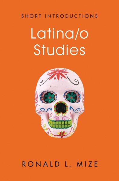 Cover of Latina/o Studies