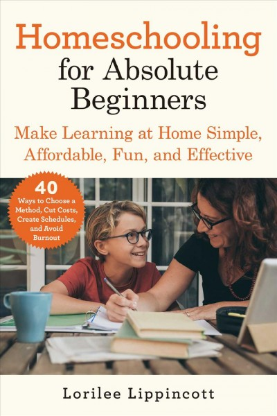 Cover of Homeschooling for Absolute Beginners
