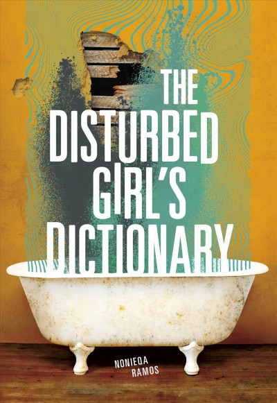 Cover of The Disturbed Girl's Dictionary