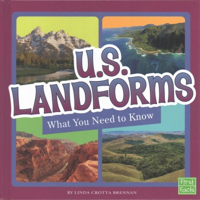 Cover of U.S. Landforms: What You Need to Know