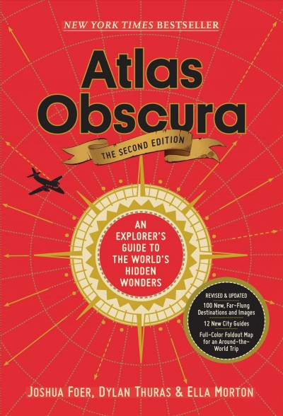 Cover of Atlas Obscura, 2nd Edition: An Explorer's Guide to the World's Hidden Wonders