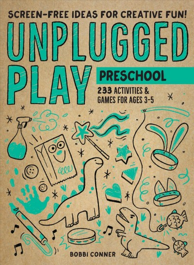 Cover of Unplugged Play: Preschool – 233 Activities & Games for Ages 3-5