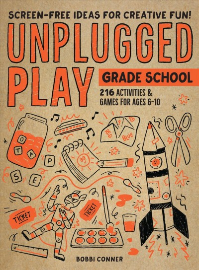 Cover of Unplugged Play: Grade School Ages 6-10